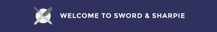 Welcome to Sword & Sharpie